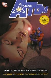 Cover Thumbnail for The All-New Atom: My Life in Miniature (DC, 2007 series)