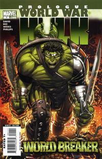 Cover Thumbnail for World War Hulk Prologue: World Breaker (Marvel, 2007 series) #1