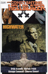 Cover Thumbnail for John Constantine, Hellblazer: Highwater (DC, 2004 series)  [First Printing]