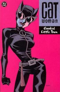 Cover Thumbnail for Catwoman (DC, 2002 series) #[nn] - Crooked Little Town