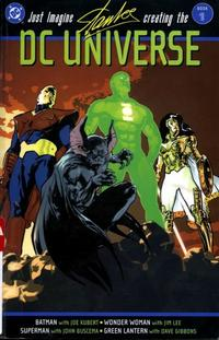 Cover Thumbnail for Just Imagine Stan Lee Creating the DC Universe (DC, 2002 series) #1