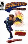 Cover for Who Wants to Be a Superhero? Free Comic Book Day Preview (Dark Horse, 2007 series)