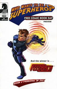Cover Thumbnail for Who Wants to Be a Superhero? Free Comic Book Day Preview (Dark Horse, 2007 series)