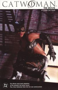 Cover Thumbnail for Catwoman: The Movie and Other Cat Tales (DC, 2004 series)