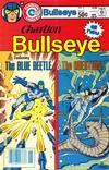 Cover for Charlton Bullseye (Charlton, 1981 series) #1