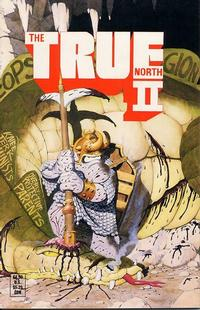 Cover Thumbnail for The True North II (Comic Legends Legal Defense Fund, 1991 series) #[nn]