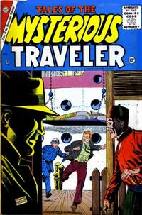 Cover Thumbnail for Tales of the Mysterious Traveler (Charlton, 1956 series) #1