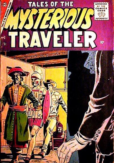 Cover for Tales of the Mysterious Traveler (Charlton, 1956 series) #2