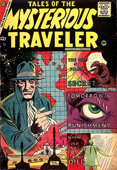 Cover for Tales of the Mysterious Traveler (Charlton, 1956 series) #6