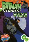 Cover for The Batman Strikes! (DC, 2005 series) #1 - Crime Time