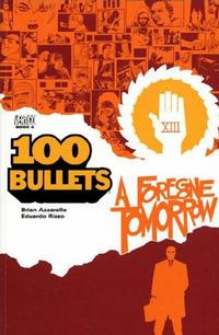 Cover Thumbnail for 100 Bullets (DC, 2000 series) #4 - A Foregone Tomorrow [First Printing]