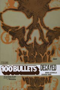 Cover Thumbnail for 100 Bullets (DC, 2000 series) #10 - Decayed