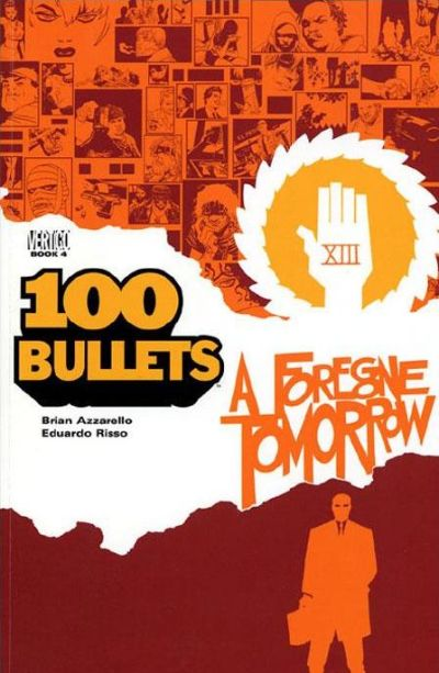 Cover for 100 Bullets (DC, 2000 series) #4 - A Foregone Tomorrow