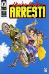 Cover for You're Under Arrest (Dark Horse, 1995 series) #1