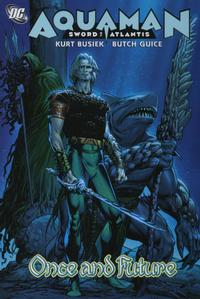 Cover Thumbnail for Aquaman: Sword of Atlantis Once and Future (DC, 2006 series)