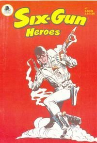 Cover Thumbnail for Six-Gun Heroes (A-Plus Comics, 1991 series) #1