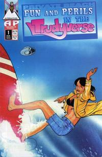 Cover Thumbnail for Private Beach: Fun and Perils in the Trudyverse (Antarctic Press, 1995 series) #1