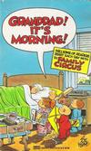 Cover for Granddad! It's Morning! [Family Circus] (Gold Medal Books, 1989 series) #13379-6