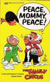 Cover for Peace, Mommy, Peace! [Family Circus] (Gold Medal Books, 1969 series) #13194-7