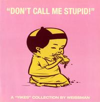 "Cover Thumbnail for ""Don't Call Me Stupid!"" (Fantagraphics, 2001 series)"