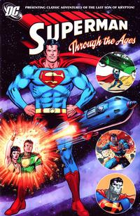 Cover Thumbnail for Superman through the Ages (DC, 2007 series)