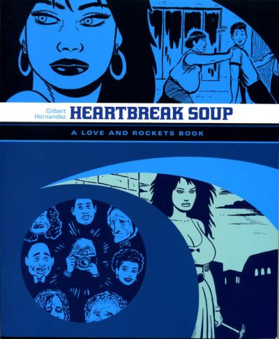 Cover for Love and Rockets Library (Fantagraphics, 2007 series) #[2] - Heartbreak Soup