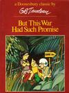 Cover for But This War Had Such Promise (A Doonesbury Book) (Holt, Rinehart and Winston, 1973 series) #[nn] [redesign 1979] [unknown printing]