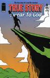Cover for True Story Swear to God (Image, 2006 series) #6