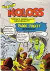 Cover for Koloss (Serieforlaget / Se-Bladene / Stabenfeldt, 1968 series) #2/1968