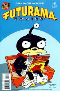 Cover Thumbnail for Bongo Comics Presents Futurama Comics (Bongo, 2000 series) #31 [Direct Edition]