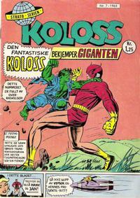 Cover Thumbnail for Koloss (Serieforlaget / Se-Bladene / Stabenfeldt, 1968 series) #7/1968