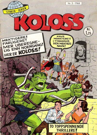 Cover for Koloss (Serieforlaget / Se-Bladene / Stabenfeldt, 1968 series) #5/1968