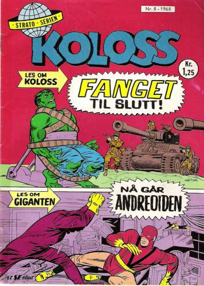 Cover for Koloss (Serieforlaget / Se-Bladene / Stabenfeldt, 1968 series) #8/1968