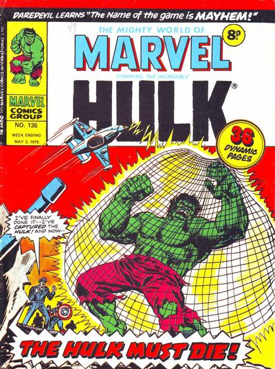 Cover for The Mighty World of Marvel (Marvel UK, 1972 series) #135