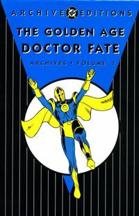 Cover Thumbnail for Golden Age Doctor Fate Archives (DC, 2007 series) #1