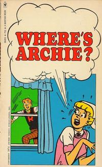 Cover Thumbnail for Where's Archie? (Bantam Books, 1974 series) #S6461