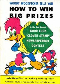 Cover Thumbnail for Woody Woodpecker Tells You How to Win Big Prizes (Western, 1956 series)