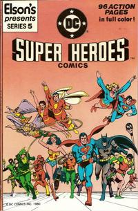 Cover Thumbnail for Elson's Presents Super Heroes Comics (DC, 1981 series) #5