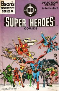 Cover Thumbnail for Elson's Presents Super Heroes Comics (DC, 1981 series) #6