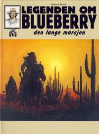 Cover Thumbnail for Legenden om Blueberry (Hjemmet / Egmont, 2006 series) #9 - Den lange marsjen