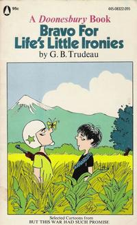 Cover Thumbnail for Bravo for Life's Little Ironies (A Doonesbury Book) (Popular Library, 1973 series) #[nn]