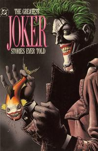 Cover Thumbnail for The Greatest Joker Stories Ever Told (DC, 1989 series)