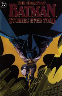 Cover Thumbnail for The Greatest Batman Stories Ever Told (DC, 1989 series) #[1]