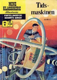 Cover Thumbnail for Mine Klassikere [Classics Illustrated] (Atlantic Forlag, 1987 series) #6 - Tidsmaskinen