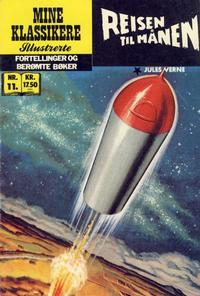 Cover Thumbnail for Mine Klassikere [Classics Illustrated] (Atlantic Forlag, 1987 series) #11 - Reisen til månen