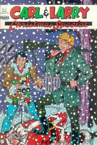 Cover Thumbnail for Carl and Larry Christmas Special (Fictioneer Books, Ltd., 1988 series) #1