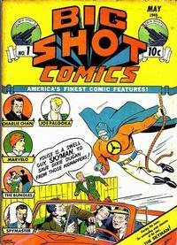 Cover Thumbnail for Big Shot Comics (Columbia, 1940 series) #1