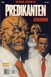 Cover for Inferno album (Bladkompaniet / Schibsted, 1997 series) #19 - Predikanten: Jegerne