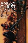 Cover for Angry Christ Comix: Revised Edition (Image, 2003 series) #[nn]