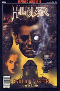Cover Thumbnail for Inferno album (Bladkompaniet / Schibsted, 1997 series) #12 - Hellblazer: Farlige laster